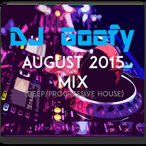 DJ Goofy - August 2015 Mix