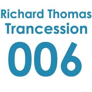 Trancession with Richard Thomas Episode 006