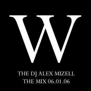 Dj Alex Mizell - W The Mix 060601