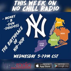 No Chill Radio: New York Takeover (3/7)