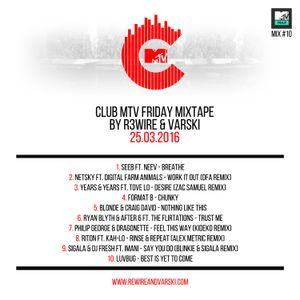 Club MTV Friday Mixtape on MTV Trax #10 (25.03.2016)