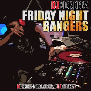 FRIDAY NIGHT BANGERS 5-19-17 MIX 3