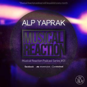 ALP YAPRAK - Musical Reaction Podcast #01