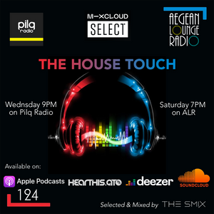 The House Touch #124 (Groove Edition)