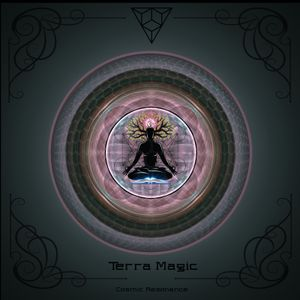 Terra Magic - Cosmic Resonance 13.09.2019