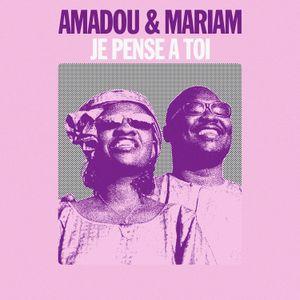 Amadou & Mariam - Je Pense A Toi (Emile Omar Do It Til Addictive edit)