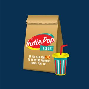 Indie Pop Takeout 07-04-2020