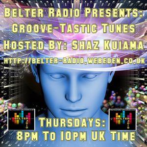 Shaz Kuiama - Groove-Tastic Tunes - 2nd November 2017