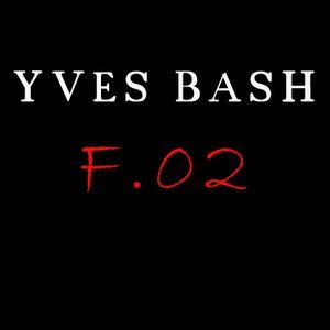 Yves Bash - ForWarD 02 (February 2012)