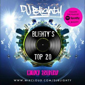 #BlightysTop20 November 2017 // R&B, Hip Hop & Afro // Instagram: djblighty