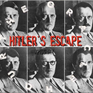 The Oracle Hour: Hitler Death Coverup