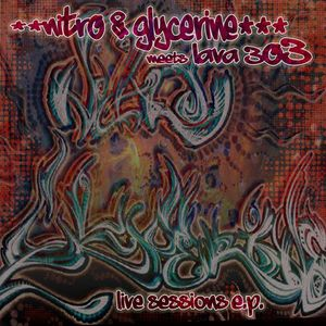 Nitro & Glycerine meets Lava 303 - Live Sessions (ReleaseMix by Logic Spin)