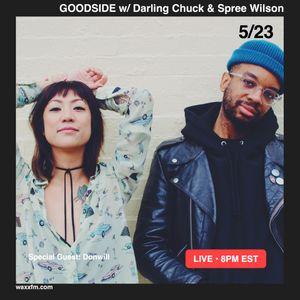 Goodside w/ Darling Chuck & Spree Wilson + Donwill on @WAXXFM (05.23.17)