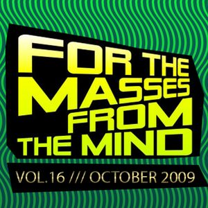 Gonzalo Shaggy Garcia - For the masses, from the mind - Vol.16 (Oct2009)