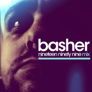 BASHER - NINETEEN NINETY NINE - MIX