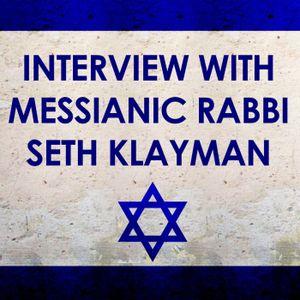 Interview with Messianic Rabbi Seth Klayman