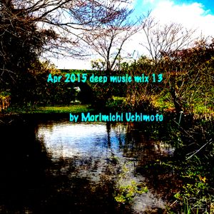 Apr 2015 deep music mix 13