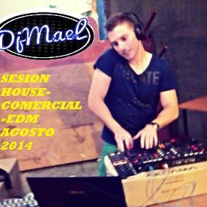 Sesion HOUSE-COMECIAL-EDM Agosto2014@DjMael.mp3