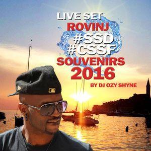 """Souvenirs SSD -CSSF Live 2016 """"By DjJ Ozy Shyne"""""""
