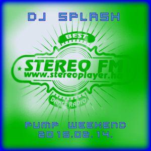 Dj Splash (Lynx Sharp) - Pump WEEKEND 2015.02.14.