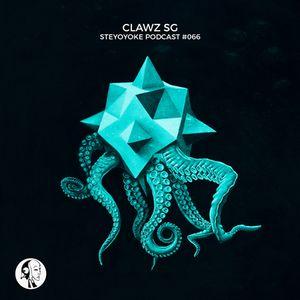 Clawz SG - Steyoyoke Podcast #066