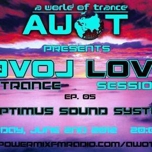 C-79 @ AWOT Evol lovE Trance Session Ep. 05