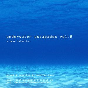Underwater Escapades Vol.2 (2013)