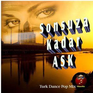 Sonsuza Kadar Ask (TAmaTto 2016 Turk Dance_Pop Mix)