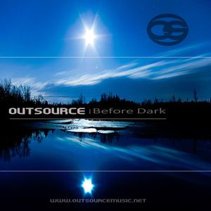 Before Dark - OutSource (D&B Mix)