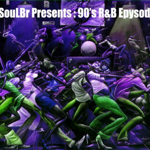 DjSoulBr Presents : The 90's R&B - Episode 2 (95 to 98)