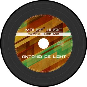 Antonio de Light - Mouse Husic (April 2013) Special HPB mix