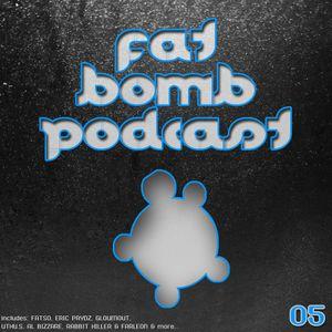 Fat Bomb Podcast 05