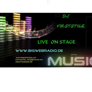 Bigwebradio.de - Dj Mix -On Stage FIRSTSTYLE