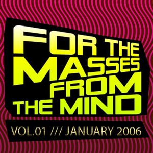 Gonzalo Shaggy Garcia  - For the masses, from the mind - Vol.1 (Jan2006)