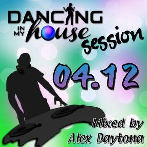 Dancing Session 04.12 (Mixed by Alex Daytona)