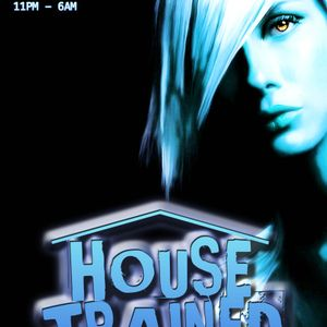 HOUSE TRAINED 14.7.12 PROMO MIX