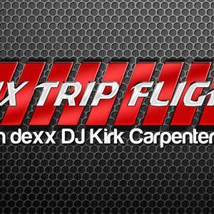 The Mix Trip Flight Episode 01 - 2013 by Kirk Carpenter