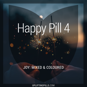 Happy Pill 4 - Joy: Mixed & Coloured (First Half)