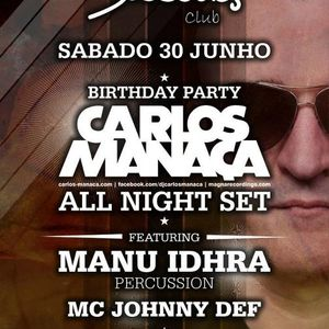 Carlos Manaça & MC Johnny Def & Manu Idhra - Live @ Birthday Party, Swing Club, Portugal (30.06.2012