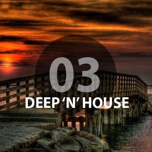 Deep 'N' House Podcast Vol.3