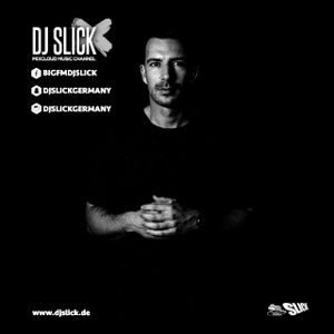 DJ Slick - 15 Minutes of my weekly Radioshow 24/08/2017