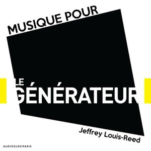 Jeffrey Louis-Reed Live at http://legenerateur.com/ Sunday July 1 2018 #experimental #ambient