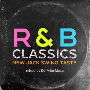 R&B CLASSICS NEW JACK SWING TASTE
