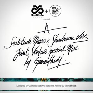 GONESTHEDJ JOINT VENTURE #7 (SoulitudeMusic X Showroom LRB)