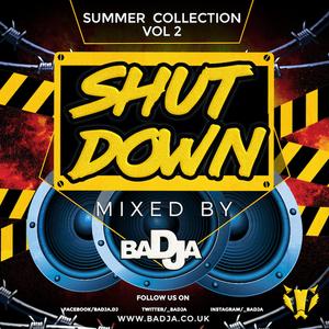 ShutDown Mix - Vol 2 - Summer Collection 2018 by baDJa   Mixcloud