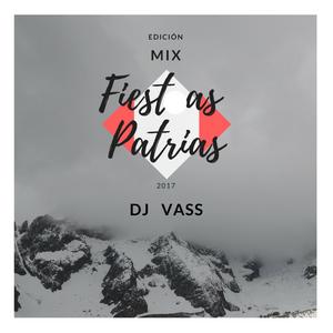 Edición Mix Fiestas Patrias - DJ VASS 2017