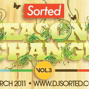 DJ Sorted - Seasons Change Vol 3 (A Spring Drum and Bass Mix)