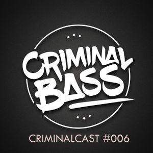 CriminalCast #006