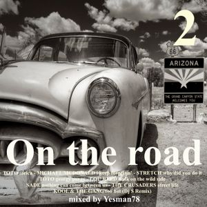 minimix ON THE ROAD 2 (Toto, Michael McDonald, Stretch, Lou Reed,Sade,The Crusaders,Kool & The Gang)