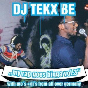 Dj Tekx Be - my rap goes bigger! Vol.3